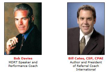 Bob Davies and Bill Cates, CSP, CPAE