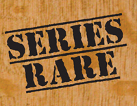Series Rare
