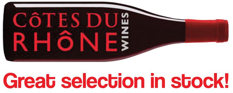 COtes-du-Rhone Great Selection