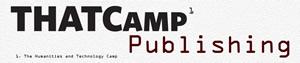 thatcamp_publishing