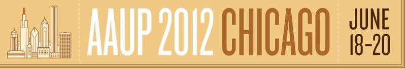 AAUP 2012 Chicago June 18-20