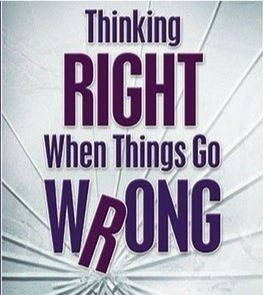 think right when things go wrong
