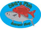Dirk's Fish & Gourmet Shop