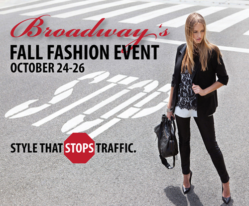 Broadway's Fall Fashion Event is Oct. 24-26