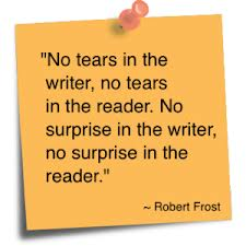 no tears in the writer - robert frost