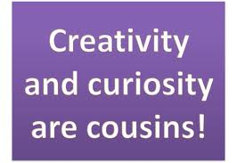 creativity and curiosity