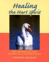 Healing the Hurt Spirit