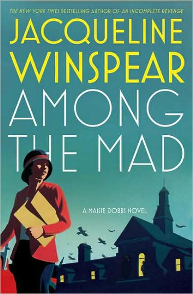 Jacqueline Winspear, Among the Mad