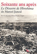 The Hiroshima Disaster - A Doctor's Account by Marcel Junod
