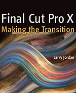 Final Cut Pro X - Making the Transition