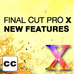 FCP X: New Features