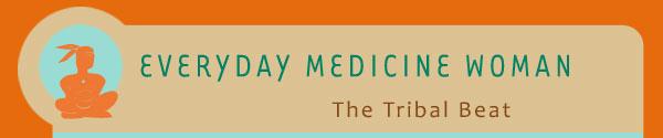 Everyday Medicine Woman