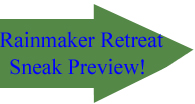 Rainmaker Retreat Sneak Preview arrow