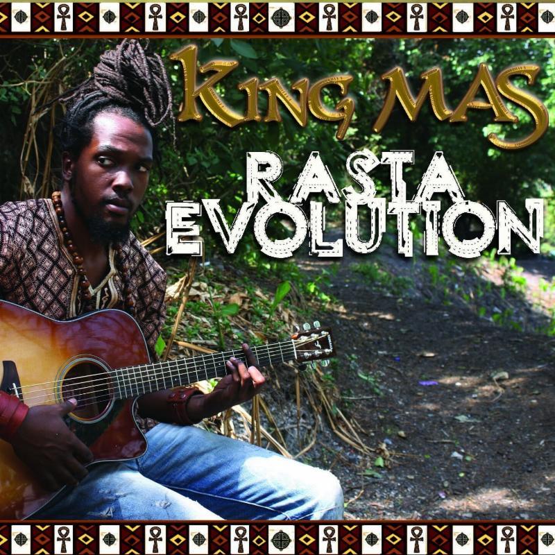 "ROOTS SINGER KING MAS, TO RELEASE ""RASTA EVOLUTION"" AS HIS NEXT ALBUM!"