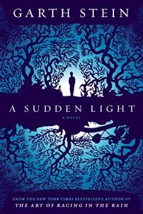 A Sudden Light, by Garth Stein