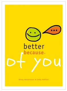 Better Because of You