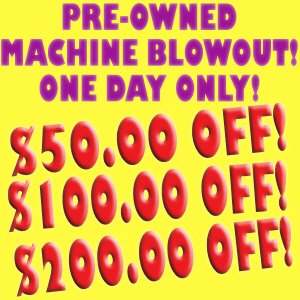 Pre-Owned Machine Blowout