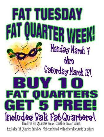Fat Tuesday Fat Quarter Week