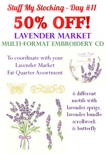 Bonus Special!  50% off Lavender Market multi-format embroidery cd