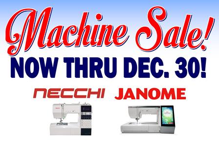 Machine Sale now thru December 30!
