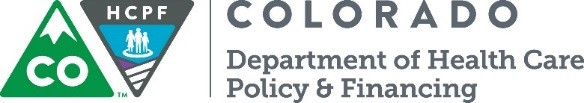 Colorado Department of Health Care Policy & Financing