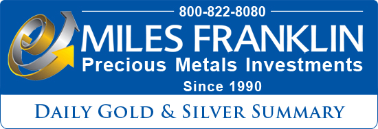 Miles Franklin Daily Gold & Silver Summary
