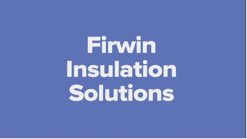 Firwin Insulation Solutions Video