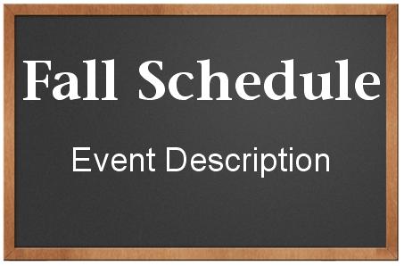 Chalk Board Fall Schedule