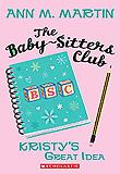 Kristie's Great Idea by Ann M. Martin