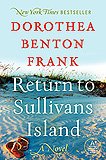 Return to Sullivans Island by Dorothea Benton Frank