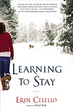 Learning to Stay by Erin Celello