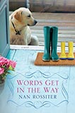 Words Get in the Way by Nan Parson Rossiter