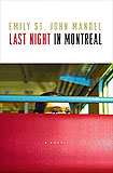 Last Night in Montreal by Emily St. John Mandel
