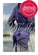 The Dressmaker by Kate Alcott