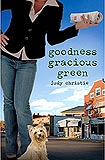 Goodness Gracious Green by Judy Pace Christie