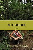 WRECKER by Summer Wood