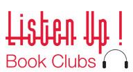 Listen Up! Book Clubs