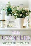 The Good Life by Susan Kietzman