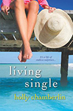 Living Single by Lliane Moriarty
