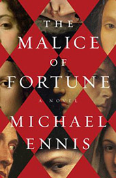Malice of Fortune by Michael Ennis