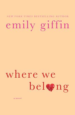 Where We Belong by Emily Griffin