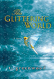 This Glittering World by T. Greenwood