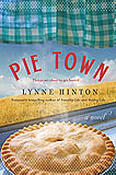 Pie Town by J. Lynne Hinton