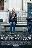 Eat Pray Love - The Movie