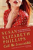 Call Me Irresistible by Susan Phillips (TP)