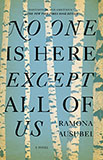 No One Here Except All of Us by Ramona Ausubel