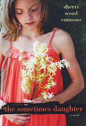 The Sometimes Daughter by Sherri Emmons