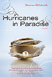 Hurricanes in Paradise by Denise Hildreth