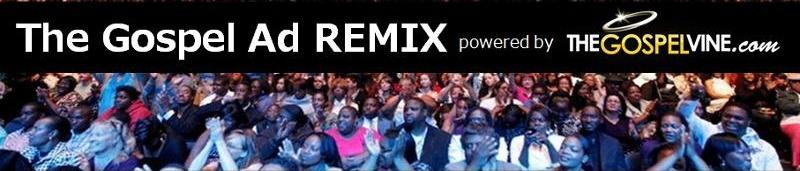 gospel ad remix