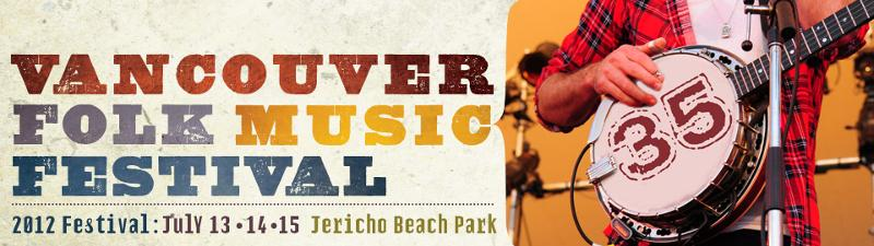 Vancouver Folk Music Festival 2012 Lineup Announced & Tickets Info